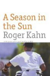 A Season in the Sun - Roger Kahn - cover