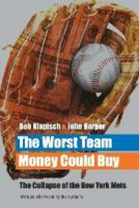 The Worst Team Money Could Buy - Bob Klapisch,John Harper - cover