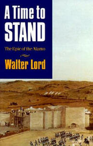 A Time to Stand - Walter Lord - cover
