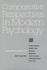 Nebraska Symposium on Motivation, 1987, Volume 35: Comparative Perspectives in Modern Psychology - Nebraska Symposium - cover