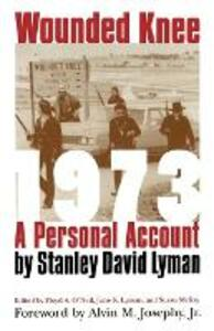 Wounded Knee 1973: A Personal Account - Stanley David Lyman - cover