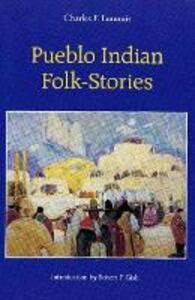 Pueblo Indian Folk-Stories - Charles F. Lummis - cover