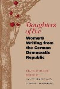 Daughters of Eve: Women's Writing from the German Democratic Republic - cover