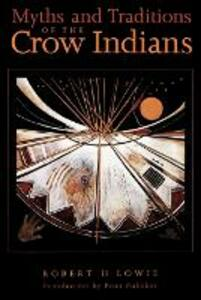 Myths and Traditions of the Crow Indians - cover