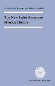 The New Latin American Mission History - cover