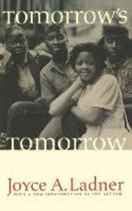 Tomorrow's Tomorrow: The Black Woman - Joyce A. Ladner - cover