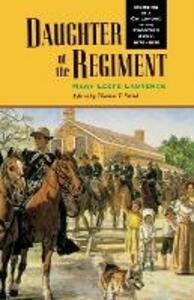 Daughter of the Regiment: Memoirs of a Childhood in the Frontier Army, 1878-1898 - Mary Leefe Laurence - cover