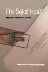 The Sokal Hoax: The Sham That Shook the Academy - Lingua Franca - cover