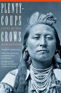 Plenty-coups: Chief of the Crows (Second Edition) - Frank Bird Linderman - cover