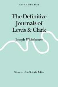The Definitive Journals of Lewis and Clark, Vol 11: Joseph Whitehouse - Meriwether Lewis,William Clark - cover