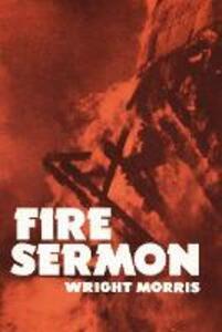 Fire Sermon - Wright Morris - cover