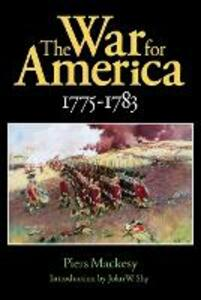 The War for America, 1775-1783 - Piers Mackesy - cover