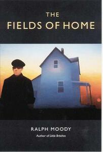 The Fields of Home - Ralph Moody - cover