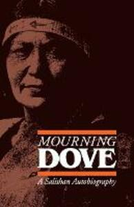 Mourning Dove: A Salishan Autobiography - Mourning Dove - cover
