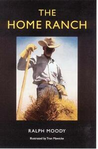 The Home Ranch - Ralph Moody - cover