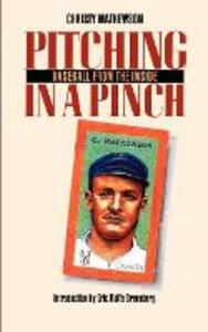 Pitching in a Pinch: or Baseball from the Inside - Christy Mathewson - cover