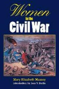 Women in the Civil War - Mary Elizabeth Massey - cover