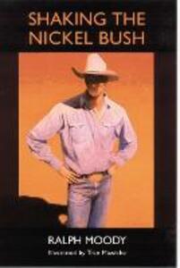 Shaking the Nickel Bush - Ralph Moody - cover