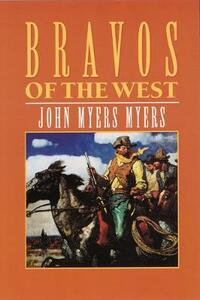 Bravos of the West - John Myers - cover