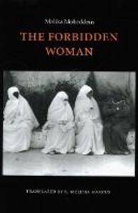 The Forbidden Woman - Malika Mokeddem - cover