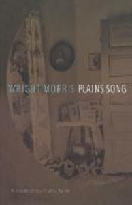 Plains Song: For Female Voices - Wright Morris - cover