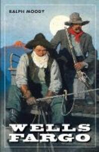 Wells Fargo - Ralph Moody - cover