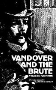 Vandover and the Brute - Frank Norris - cover