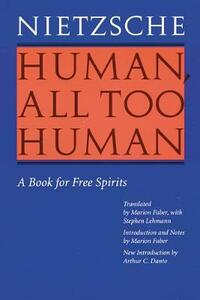 Human, All Too Human: A Book for Free Spirits (Revised Edition) - Friedrich Nietzsche - cover