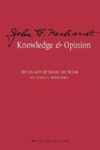Knowledge and Opinion: Essays and Literary Criticism of John G. Neihardt - John G. Neihardt - cover