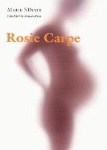 Rosie Carpe - Marie NDiaye - cover