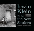 Irwin Klein and the New Settlers: Photog