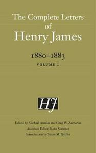 The Complete Letters of Henry James, 1880-1883: Volume 1 - Henry James - cover
