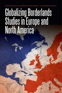 Globalizing Borderlands Studies in Europe and North America - cover