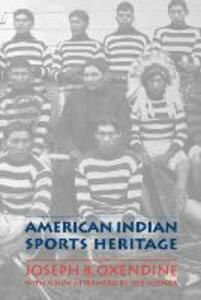 American Indian Sports Heritage - Joseph B. Oxendine - cover