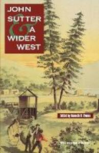 John Sutter and a Wider West - cover