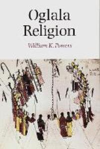 Oglala Religion - William K. Powers - cover