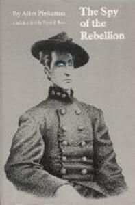 The Spy of the Rebellion - Allan Pinkerton - cover