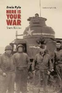 Here Is Your War: Story of G.I. Joe - Ernie Pyle - cover