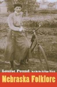 Nebraska Folklore - Louise Pound - cover