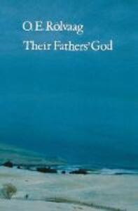 Their Fathers' God - O. E. Rolvaag - cover
