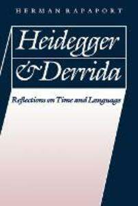 Heidegger and Derrida: Reflections on Time and Language - Herman Rapaport - cover