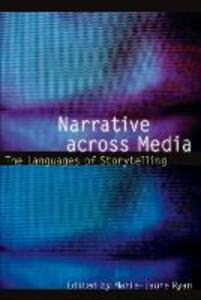 Narrative across Media: The Languages of Storytelling - cover