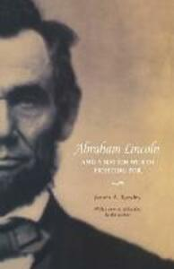 Abraham Lincoln and a Nation Worth Fighting For - James A. Rawley - cover