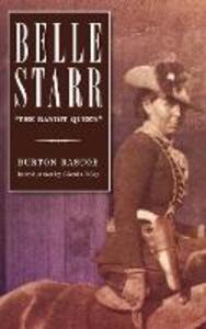"Belle Starr: ""The Bandit Queen"" - Burton Rascoe - cover"