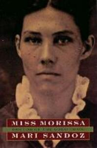 Miss Morissa: Doctor of the Gold Trail - Mari Sandoz - cover