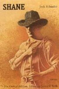 Shane: The Critical Edition - Jack Schaefer - cover