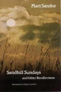 Sandhill Sundays and Other Recollections - Mari Sandoz - cover