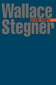 Second Growth - Wallace Stegner - cover