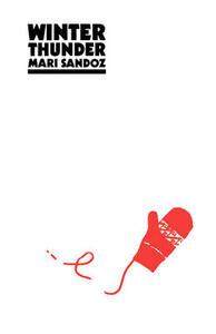 Winter Thunder - Mari Sandoz - cover