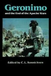 Geronimo and the End of the Apache Wars - cover